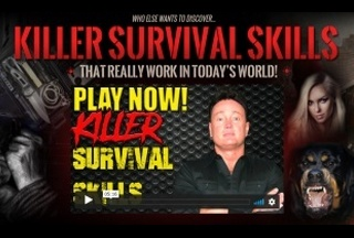 Killer Survival Skills! home study super course (Instant Access/Download)